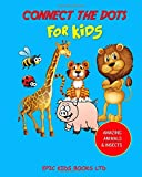 Connect The Dots For Kids: Amazing Animals & Insects  ( Kids Activity Book)