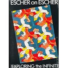 [ ESCHER ON ESCHER ] Escher on Escher By Escher, M. C. ( Author ) Mar-1989 [ Paperback ]