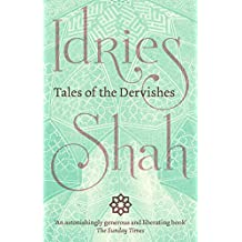 Tales of the Dervishes (English Edition)