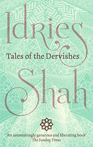 Tales of the dervishes ebook idries shah amazon kindle store tales of the dervishes by shah idries fandeluxe Images
