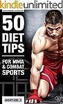 50 Diät-Tipps für MMA und Kampfsport:...