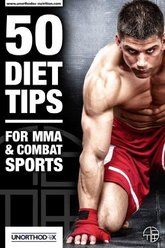 50-conseils-dittiques-pour-mma-et-sports-de-combat-un-rgime-mma-et-livre-de-nutrition-pour-vous-aider-alimentation-faire-le-poids-tirer-le-meilleur-parti-de-votre-formation-mma