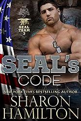 SEAL's Code: Bad Boys of SEAL Team 3, Book 3 (SEAL Brotherhood 10) (English Edition)