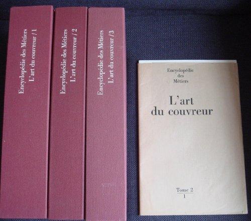 L'art du couvreur (Encyclopédie des métiers) par bons drilles du Tour de France Compagnons passants couvreurs du Devoir