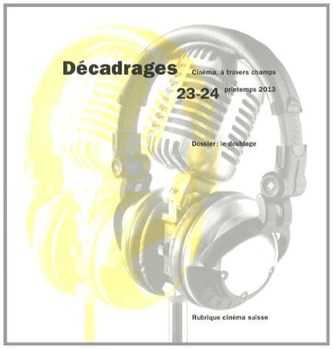 Decadrages 23-24. le Doublage