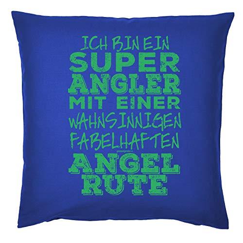 Tini - Shirts Angler/Anglerin Deko-Kissenbezug - Sprüche Geschenk-Kissen Angel-Sport : super Angler fabelhaften Angel Rute - Deko Angler - Kissen ohne Füllung - Farbe: Royalblau