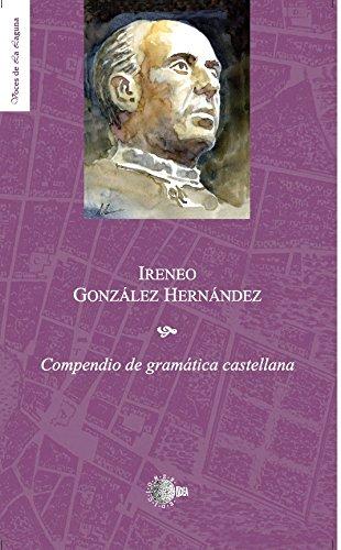 Compendio de gramática castellana por Ireneo González Hernández