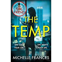 The Temp: A Gripping Tale of Deadly Ambition from the Author of The Girlfriend (English Edition)