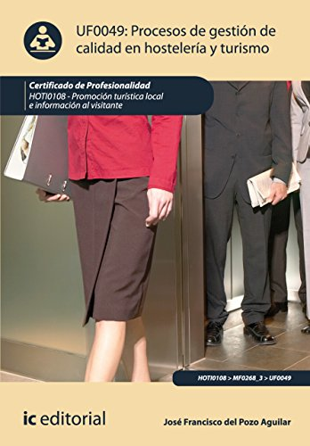 Procesos de gestión de calidad en hostelería y turismo. HOTI0108 por José Francisco del Pozo Aguilar