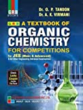 GRB ORGANIC CHEMISTRY FOR COMPETITIONS FOR IIT JEE BY TANDON VIRMANI