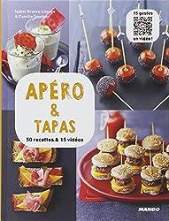 Apéro & tapas - 50 recettes & 15 vidéos