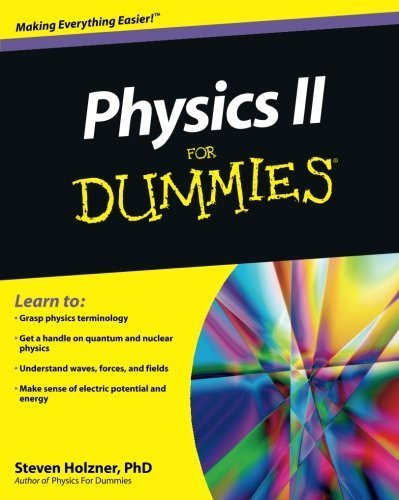 Physics II For Dummies by Steven Holzner (2010-07-13)