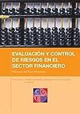 Señales de alerta y prevención de la morosidad en banca (EVALUACIÓN Y CONTROL DE RIESGOS EN EL SECTOR FINANCIERO nº 8)
