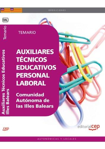 Auxiliares Técnicos Educativos. Personal Laboral Comunidad Autónoma de las Illes Balears. Temario (Colección 1602) por Sin datos