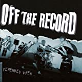 Songtexte von Off the Record - Remember When