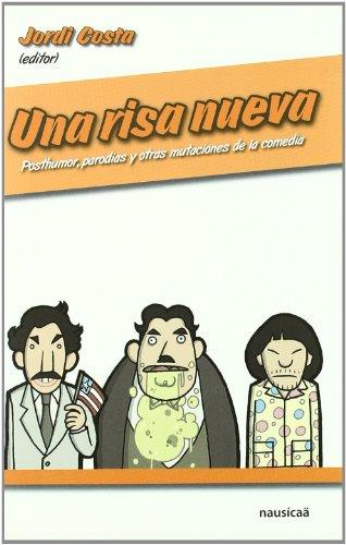 Descargar Libro Una Risa Nueva de Jordi Costa