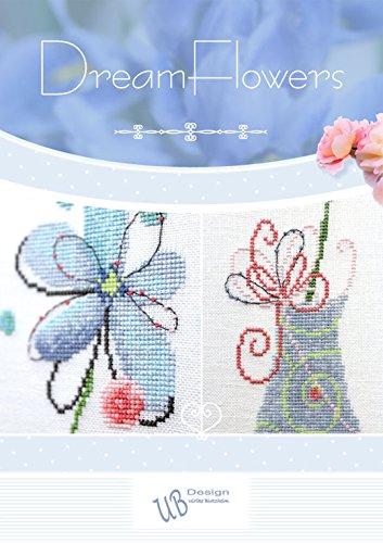UB-Design - Kreuzstichbuch - Dream Flowers - Stickvorlagenbuch (ohne Material)