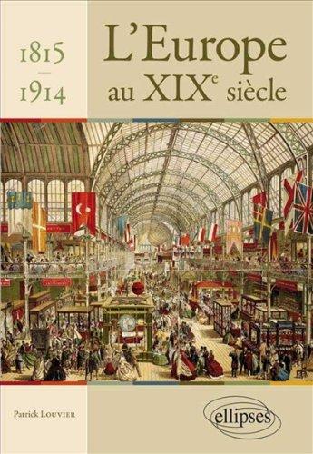 L'Europe au XIXe Siècle 1815-1914