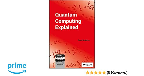 Buy Quantum Computing Explained Book Online at Low Prices in India
