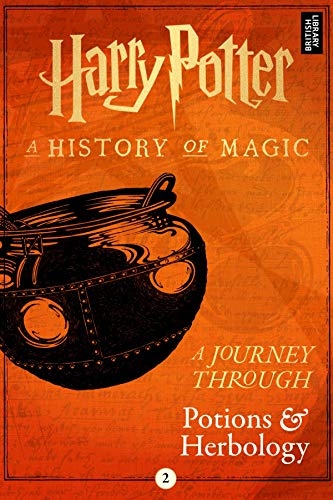 A Journey Through Potions and Herbology (A