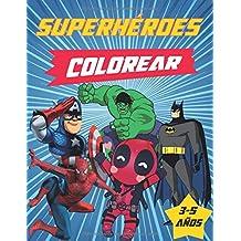 superhéroes colorear: Marvel Super Heroes Great Coloring Books para niños, incluye personajes de Avengers, Batman, Spiderman, Hulk ...