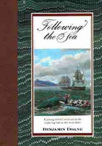 Following the Sea by Benjamin Doane (1991-06-02)
