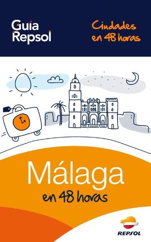 malaga-en-48-horas-ciudades-en-48-horas-n-1-spanish-edition