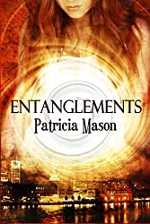 Entanglements by Patricia Mason (2011-09-30)
