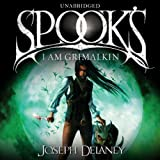 Spook's: I Am Grimalkin: Wardstone Chronicles 9