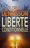 Telecharger Livres Liberte conditionnelle polar la serie suspense Romeo Brigante t 1 (PDF,EPUB,MOBI) gratuits en Francaise