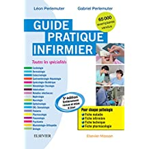 Guide pratique infirmier (French Edition)