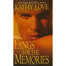 FANGS FOR THE MEMORIES (Paranormal Romance)