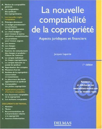 La nouvelle comptabilité de la copropriété : Aspects juridiques et financiers par Jacques Laporte