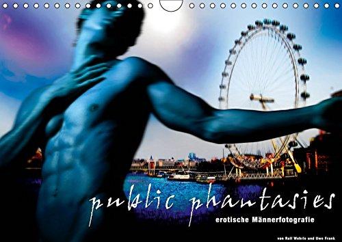 public phantasies - erotische Männerfotografie (Wandkalender 2019 DIN A4 quer): Public Phantasies suggeriert eine neue Bewusstseinsebene, die aus der ... 14 Seiten (CALVENDO Menschen)