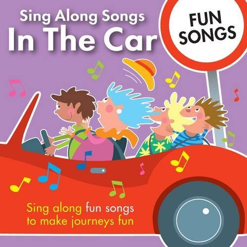 By Author Sing Along Songs in the Car - Fun Songs