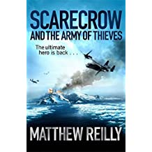 [(Scarecrow and the Army of Thieves)] [ By (author) Matthew Reilly ] [August, 2012]