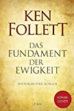 Ken Follett: Das Fundament der Ewigkeit