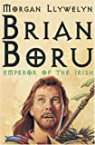 Brian Boru: Emperor of the Irish