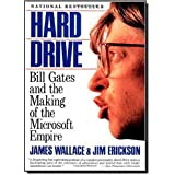 Hard Drive: Bill Gates and the Making of the Microsoft Empire by James Wallace (1993-06-01)
