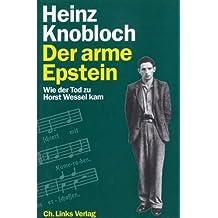 Der arme Epstein. Wie der Tod zu Horst Wessel kam