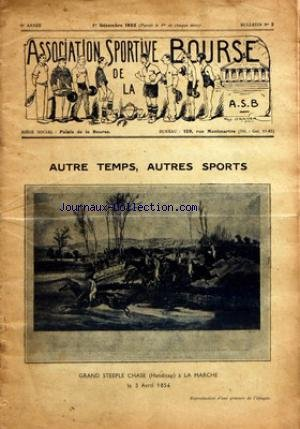 ASSOCIATION SPORTIVE DE LA BOURSE [No 2] du 01/12/1932 - GRAND STEEEPLE CHASE - LA MARCHE - LE MATCH R.C.F - A.S.B. VU PAR P. ORDNER