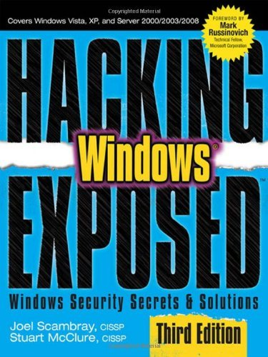 By Joel Scambray - Hacking Exposed Windows: Microsoft Windows Security Secrets and Solutions, Third Edition (3)