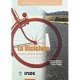 La Bicicleta: Descubre y practica el cicloturismo