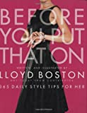 Before You Put That On by Lloyd Boston (2005-10-04)