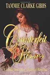Counterfeit Kisses: Volume 1