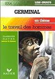Germinal,suivi de le travail des hommes by Emile Zola (1994-05-01) - Hatier - 01/05/1994