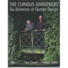 The Curious Gardeners' Six Elements of Garden Design