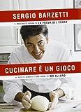 Scarica Libro Cucinare e un gioco Le ricette semplici e mai banali di Mr alloro (PDF,EPUB,MOBI) Online Italiano Gratis