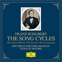 Schubert: The Song Cycles - Die schöne Müllerin, Winterreise & Schwanengesang