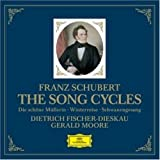 Schubert : The song cycles